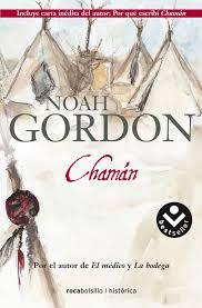 """""""Chamán"""", Noah Gordon – Aragonés en Venezuela"""